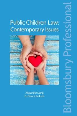 Public Children Law: Contemporary Issues - Alexander Laing