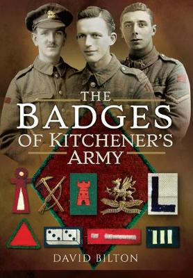 The Badges of Kitchener's Army - David Bilton
