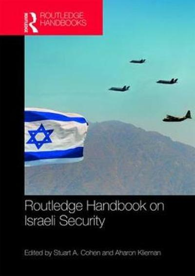 Routledge Handbook on Israeli Security - Stuart A. Cohen