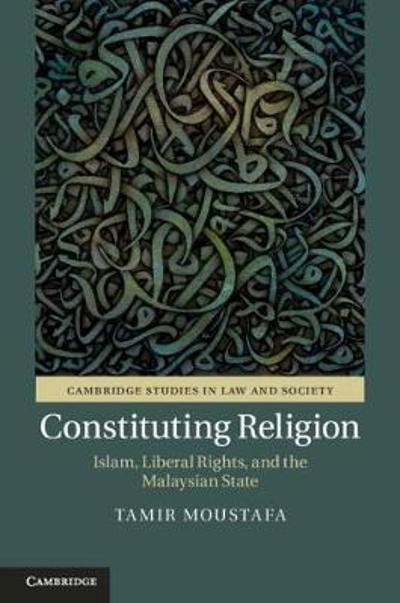 Constituting Religion - Tamir Moustafa
