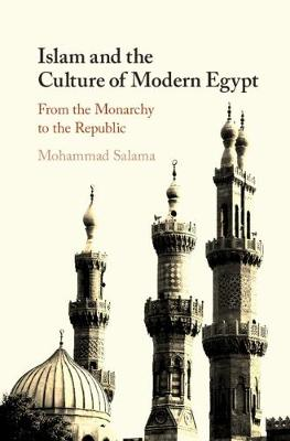 Islam and the Culture of Modern Egypt - Mohammad Salama
