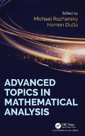 Advanced Topics in Mathematical Analysis - Michael Ruzhansky Hemen Dutta