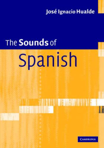 The Sounds of Spanish with Audio CD - Audiovisuell