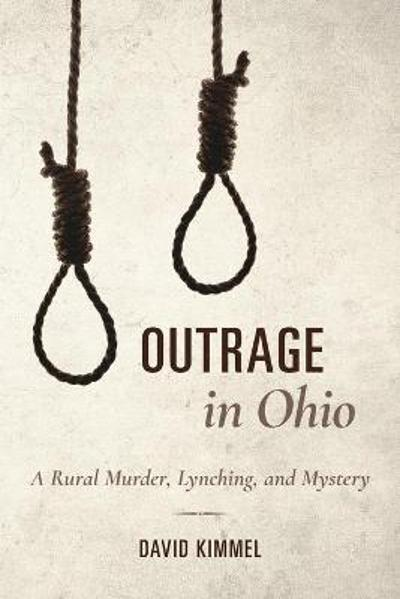 Outrage in Ohio - David Kimmel