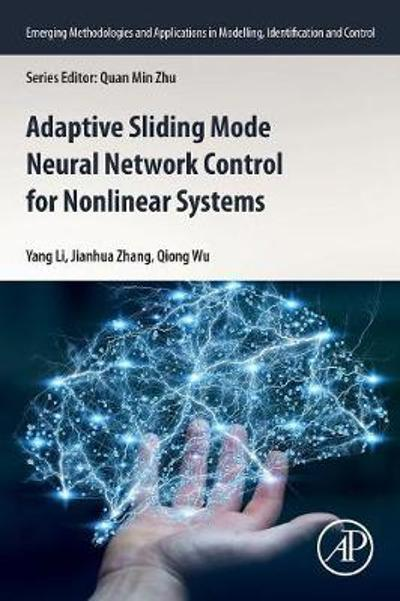 Adaptive Sliding Mode Neural Network Control for Nonlinear Systems - Yang Li