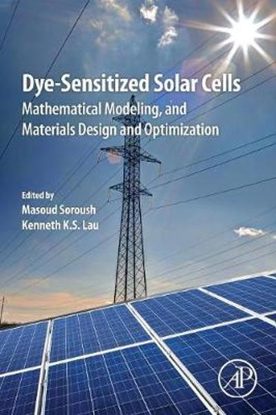 Dye-Sensitized Solar Cells - Masoud Soroush