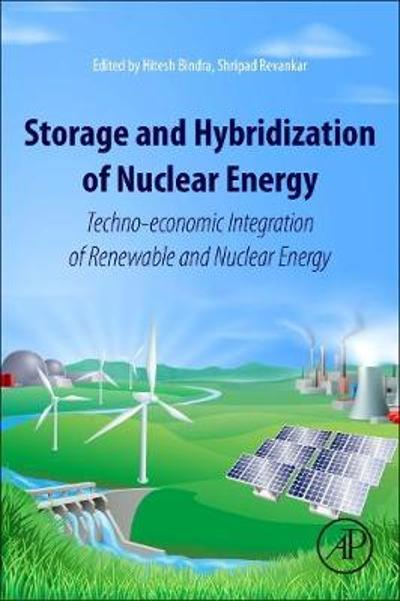 Storage and Hybridization of Nuclear Energy - Hitesh Bindra