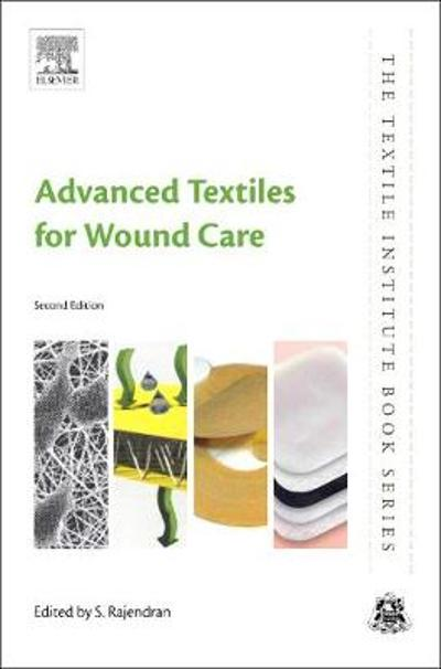 Advanced Textiles for Wound Care - S. Rajendran