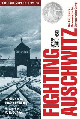 Fighting Auschwitz - Jozef Garlinski