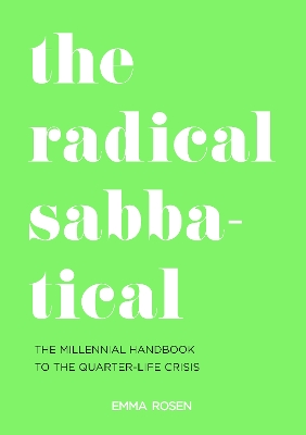 The Radical Sabbatical - Emma Rosen