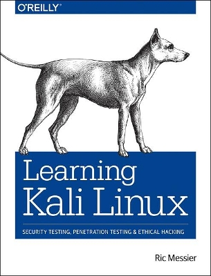 Learning Kali Linux - Ric Messier