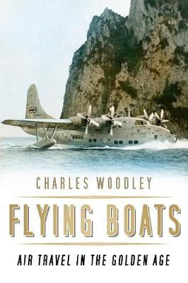 Flying Boats - Charles Woodley