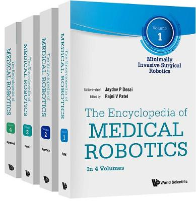 Encyclopedia Of Medical Robotics, The (In 4 Volumes) - Jaydev P Desai