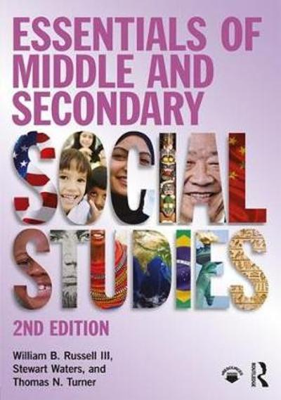 Essentials of Middle and Secondary Social Studies - William B. Russell III