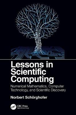Lessons in Scientific Computing - Norbert Schorghofer
