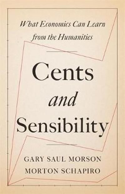 Cents and Sensibility - Gary Saul Morson
