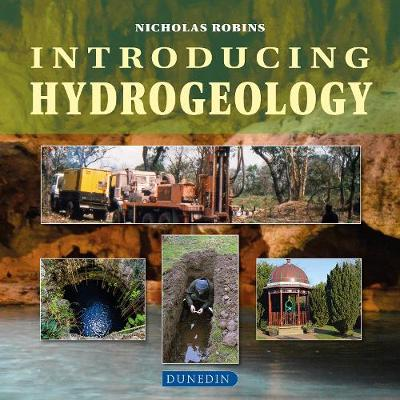 Introducing Hydrogeology - Nicholas Robins