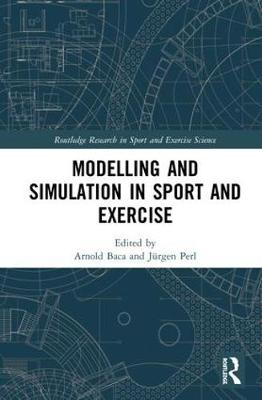 Modelling and Simulation in Sport and Exercise - Arnold Baca