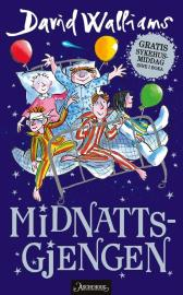Midnattsgjengen - David Walliams Tony Ross Sverre Knudsen