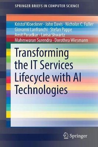 Transforming the IT Services Lifecycle with AI Technologies - Kristof Kloeckner