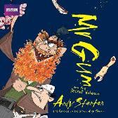 Mr Gum and the Secret Hideout: Children's Audio Book - Andy Stanton Andy Stanton