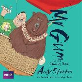 Mr Gum and the Dancing Bear: Children's Audio Book - Andy Stanton Andy Stanton