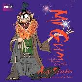 Mr Gum and the Power Crystals: Children's Audio Book - Andy Stanton Andy Stanton