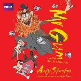 Mr Gum and the Biscuit Billionaire: Children's Audio Book - Andy Stanton Andy Stanton