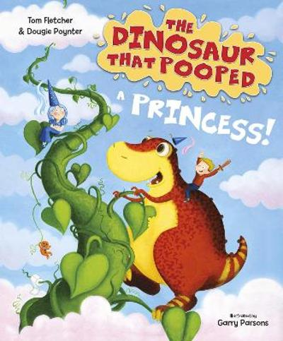 The Dinosaur that Pooped a Princess - Tom Fletcher
