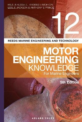 Reeds Vol 12 Motor Engineering Knowledge for Marine Engineers - Paul Anthony Russell