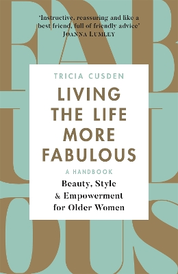 Living the Life More Fabulous - Tricia Cusden