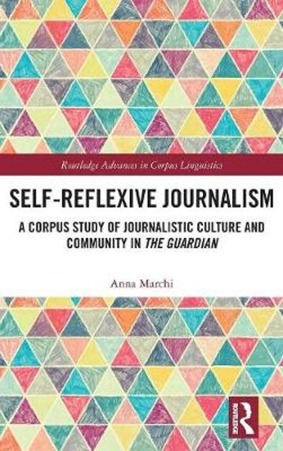 Self-Reflexive Journalism - Anna Marchi