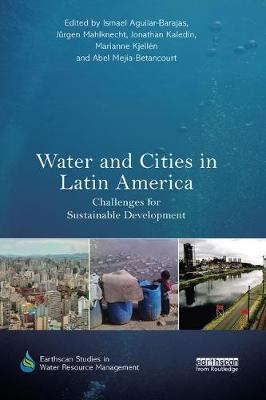 Water and Cities in Latin America - Ismael Aguilar-Barajas