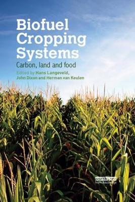 Biofuel Cropping Systems - Hans Langeveld