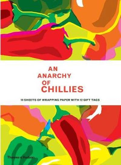 An Anarchy of Chillies: Gift Wrapping Paper Book - Caz Hildebrand