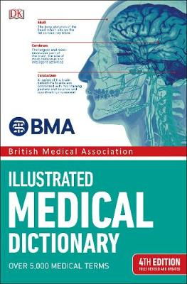 BMA Illustrated Medical Dictionary - DK