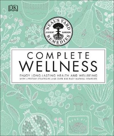 Neal's Yard Remedies Complete Wellness - Neal's Yard Remedies