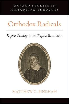 Orthodox Radicals - Matthew C. Bingham