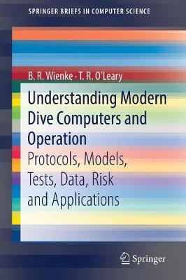 Understanding Modern Dive Computers and Operation - B. R. Wienke