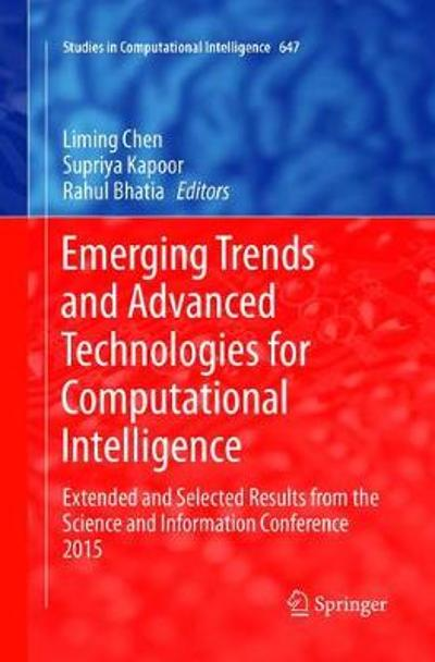 Emerging Trends and Advanced Technologies for Computational Intelligence - Liming Chen