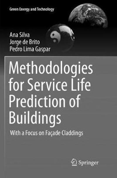 Methodologies for Service Life Prediction of Buildings - Ana Silva