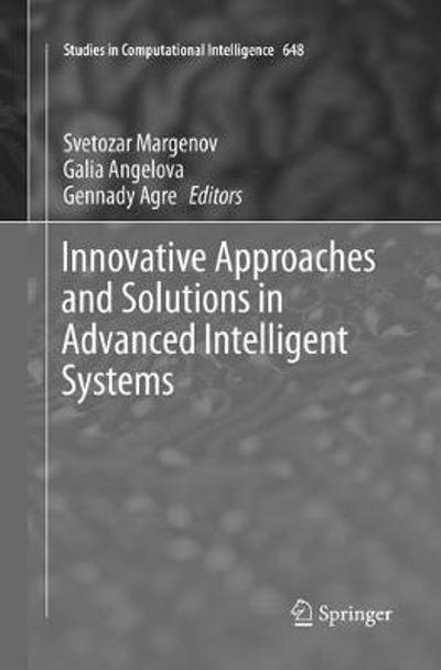 Innovative Approaches and Solutions in Advanced Intelligent Systems - Svetozar Margenov
