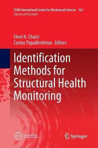 Identification Methods for Structural Health Monitoring - Eleni Chatzi