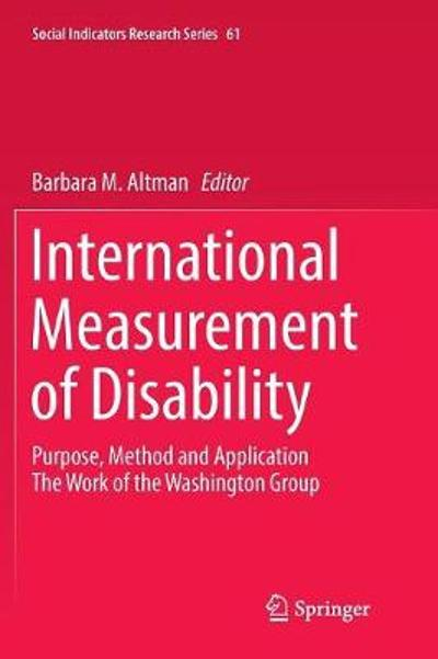 International Measurement of Disability - Barbara M. Altman