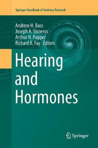 Hearing and Hormones - Andrew H. Bass