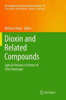 Dioxin and Related Compounds - Mehran Alaee