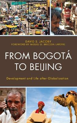From Bogota to Beijing - David Jacoby