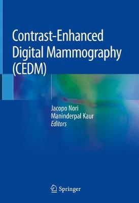 Contrast-Enhanced Digital Mammography (CEDM) - Jacopo Nori