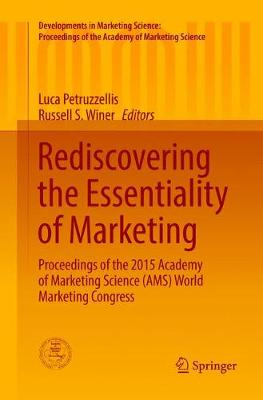 Rediscovering the Essentiality of Marketing - Luca Petruzzellis