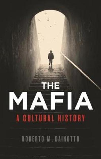 Mafia, The - Roberto M. Dainotto